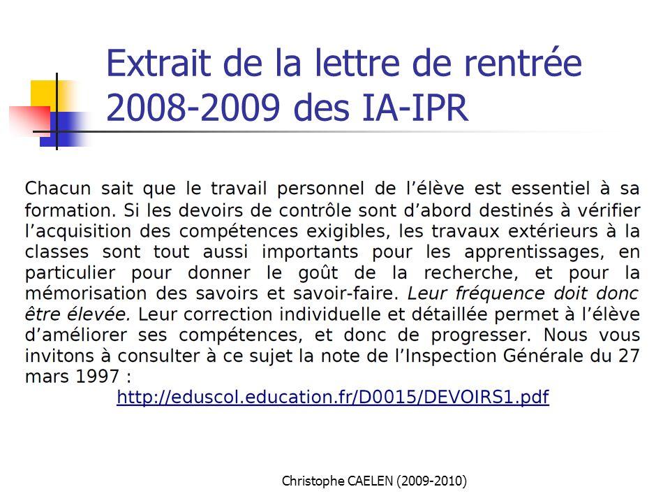 Extrait de la lettre de rentrée 2008-2009 des IA-IPR Christophe CAELEN (2009-2010)