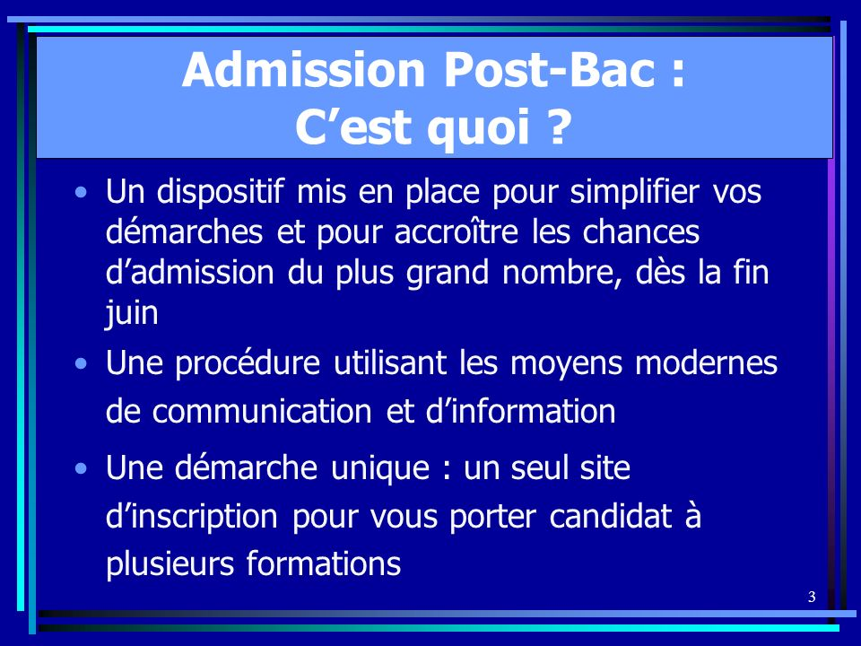 3 Admission Post-Bac : Cest quoi .