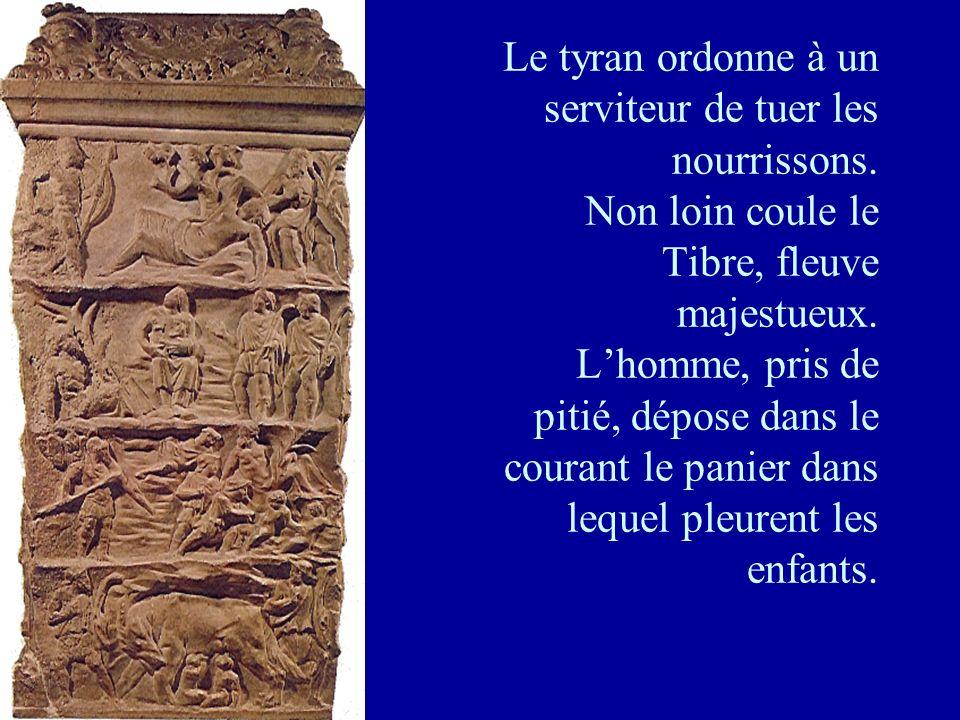 Le tyran ordonne à un serviteur de tuer les nourrissons. Non loin coule le Tibre, fleuve majestueux. Lhomme, pris de pitié, dépose dans le courant le