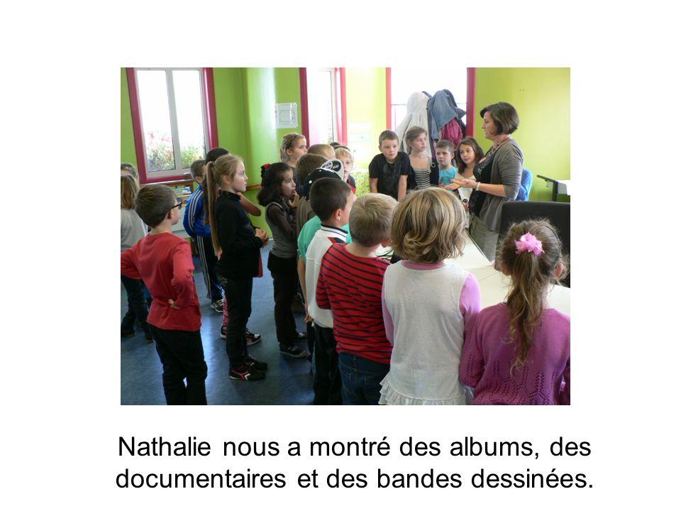 Nathalie nous a montré des albums, des documentaires et des bandes dessinées.