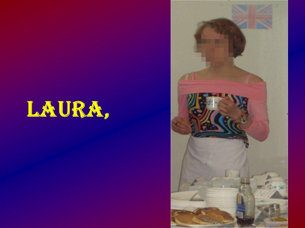 Laura,