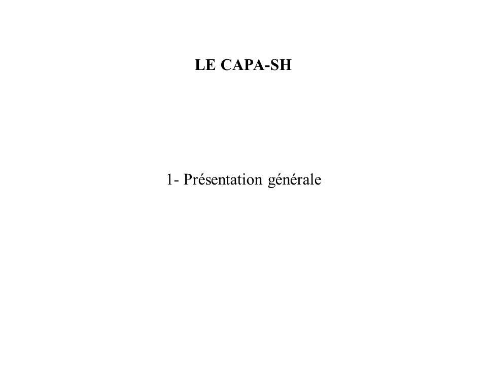 LE CAPA-SH 1- Présentation générale