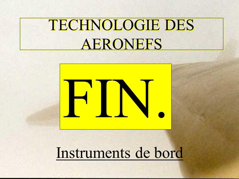 TECHNOLOGIE DES AERONEFS Instruments de bord FIN.