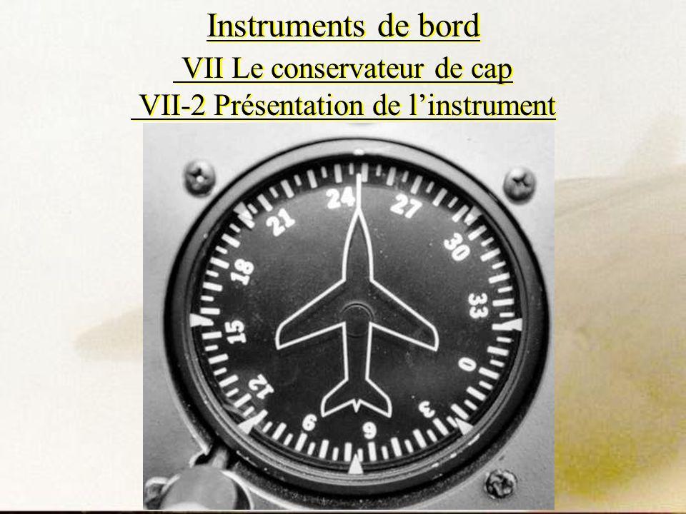 Instruments de bord VII Le conservateur de cap VII-2 Présentation de linstrument