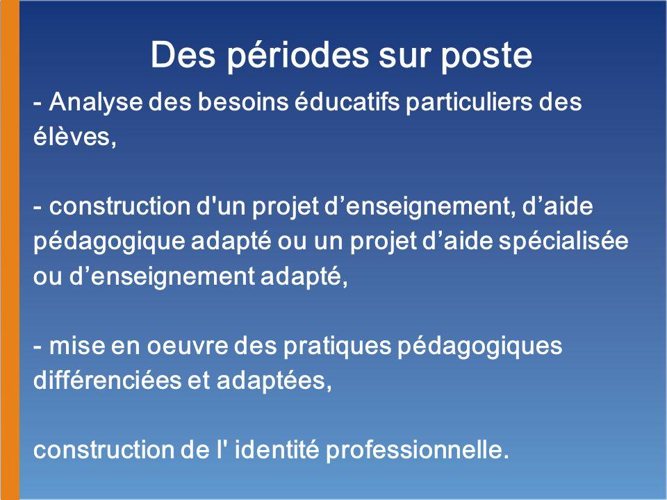 - Analyse des besoins éducatifs particuliers des élèves, - construction d'un projet denseignement, daide pédagogique adapté ou un projet daide spécial