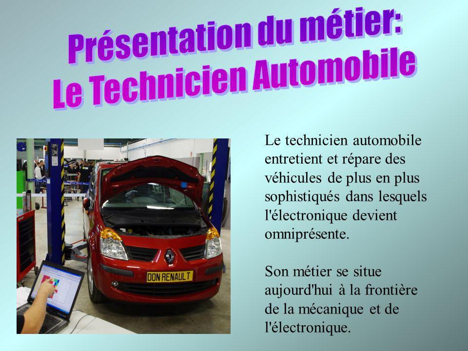 Le technicien automobile entretient et répare des véhicules de plus en plus sophistiqués dans lesquels l'électronique devient omniprésente. Son métier