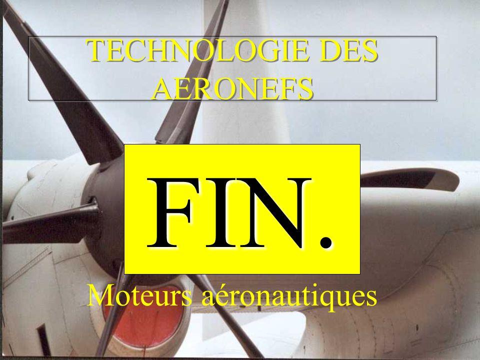 TECHNOLOGIE DES AERONEFS Moteurs aéronautiques FIN.