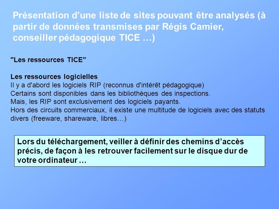 Présentation dune liste de sites pouvant être analysés (à partir de données transmises par Régis Camier, conseiller pédagogique TICE …)