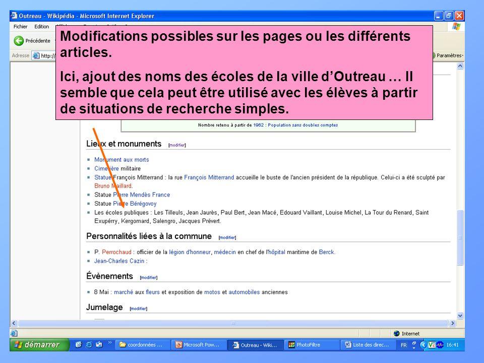 Modifications possibles sur les pages ou les différents articles. Ici, ajout des noms des écoles de la ville dOutreau … Il semble que cela peut être u