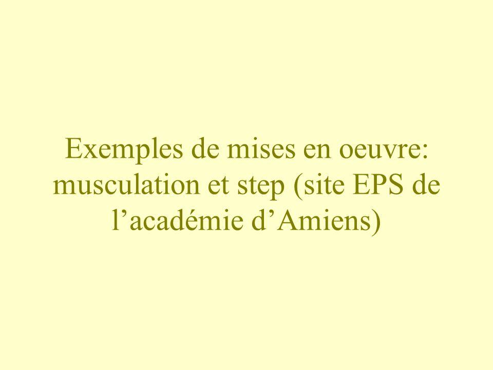 Exemples de mises en oeuvre: musculation et step (site EPS de lacadémie dAmiens)