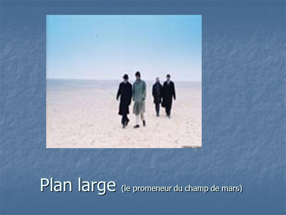 Plan large (le promeneur du champ de mars)