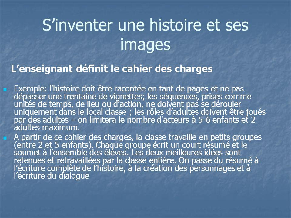 Sinventer une histoire et ses images Exemple: lhistoire doit être racontée en tant de pages et ne pas dépasser une trentaine de vignettes; les séquenc