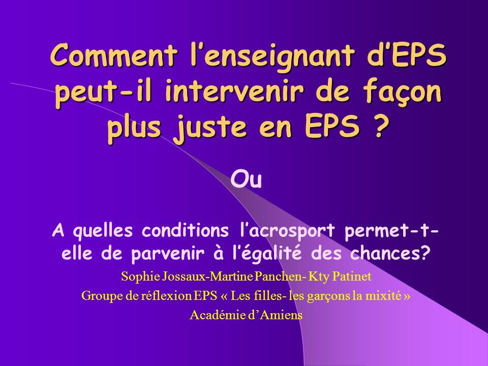 Comment lenseignant dEPS peut-il intervenir de façon plus juste en EPS .