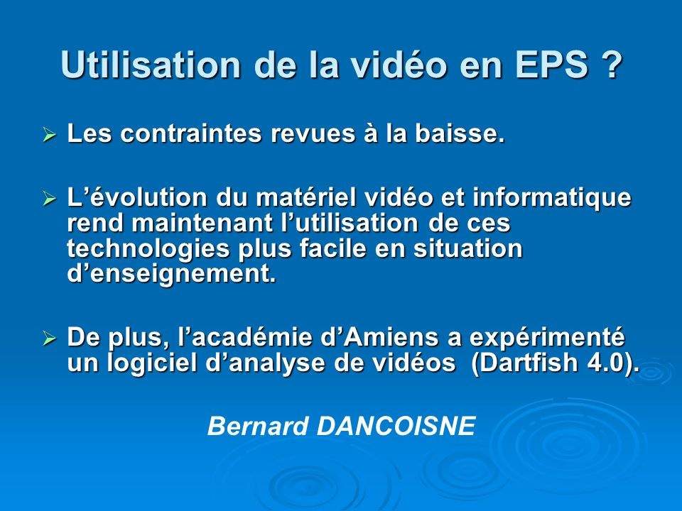 Utilisation de la vidéo en EPS .Les contraintes revues à la baisse.