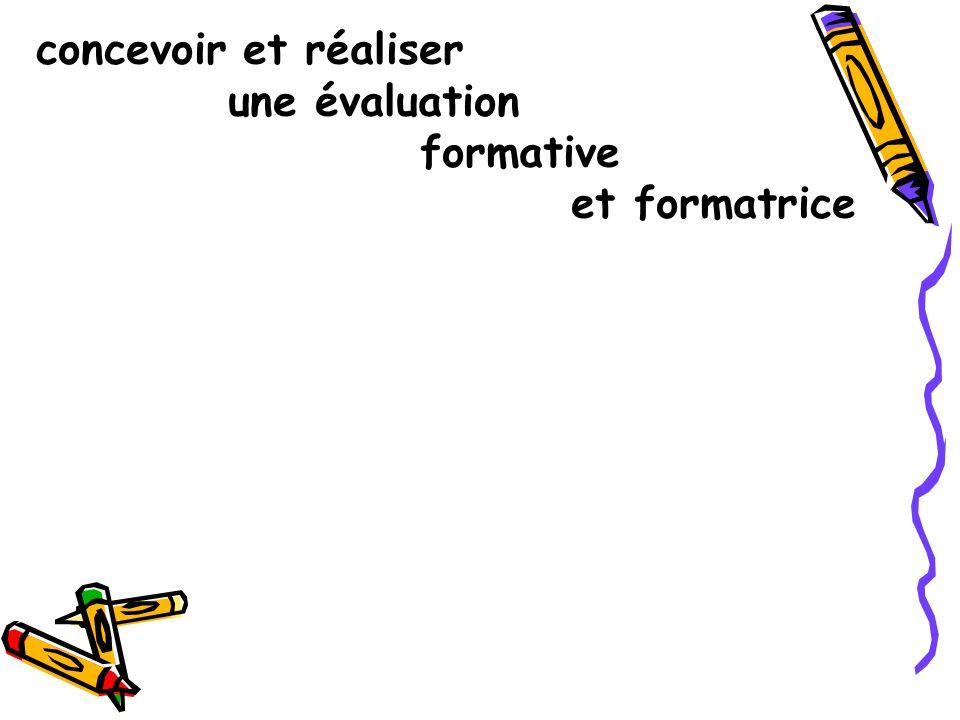 concevoir et réaliser une évaluation formative et formatrice