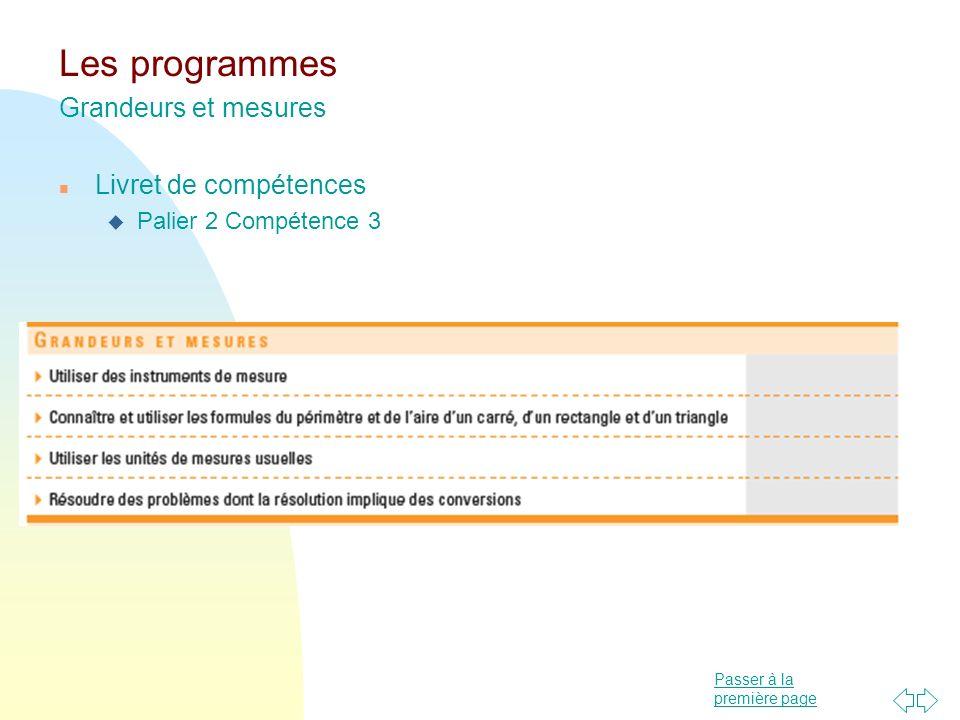 Passer à la première page Les programmes Grandeurs et mesures n Livret de compétences u Palier 2 Compétence 3
