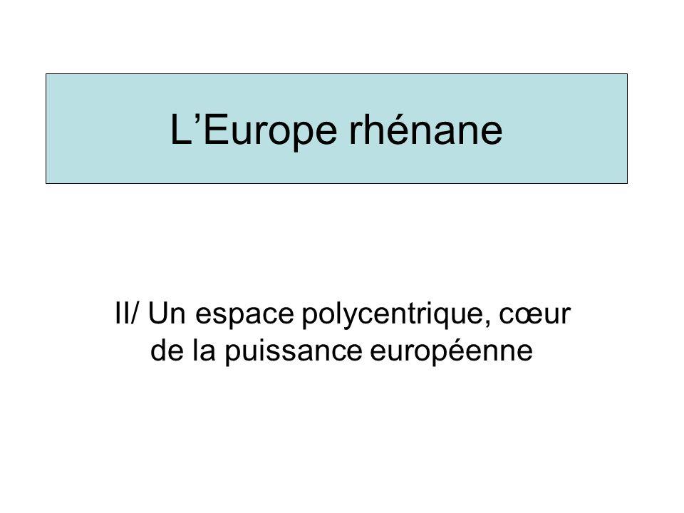 Un espace très urbanisé et polycentrique -Densité moyenne atteint 380 hab/km² (plus de 3 fois celle de lUE).