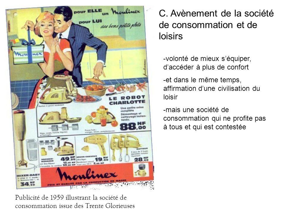 Publicité de 1959 illustrant la société de consommation issue des Trente Glorieuses C. Avènement de la société de consommation et de loisirs -volonté