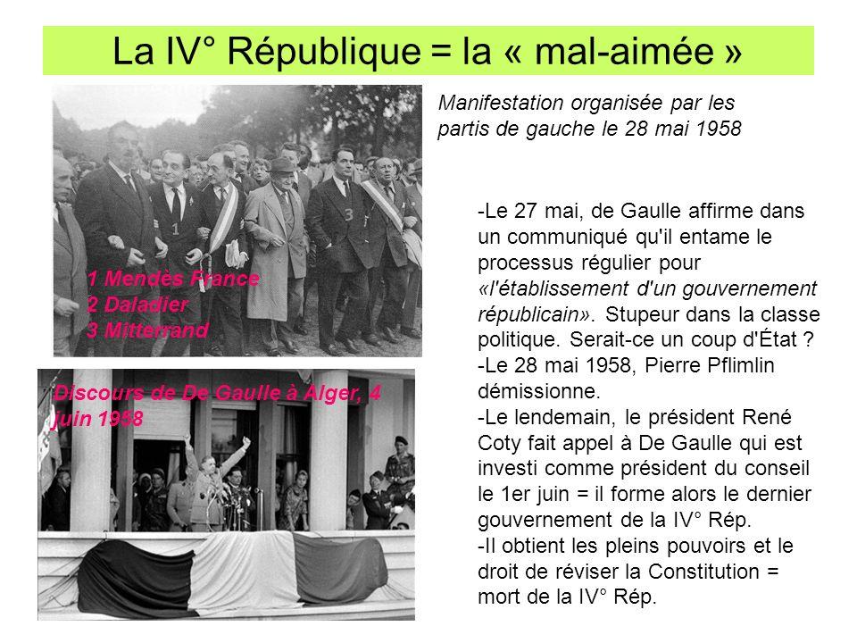 La IV° République = la « mal-aimée » -Le 27 mai, de Gaulle affirme dans un communiqué qu'il entame le processus régulier pour «l'établissement d'un go