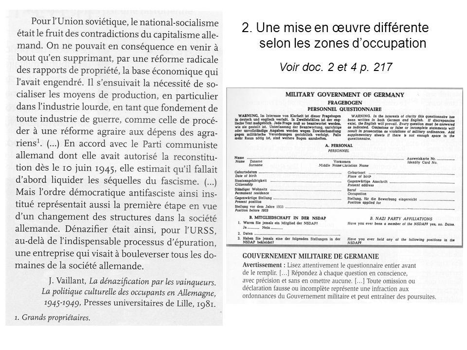 2. Une mise en œuvre différente selon les zones doccupation Voir doc. 2 et 4 p. 217