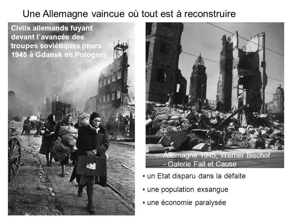 Une Allemagne vaincue où tout est à reconstruire Allemagne 1945, Werner Bischof - Galerie Fait et Cause Civils allemands fuyant devant lavancée des troupes soviétiques (mars 1945 à Gdansk en Pologne) un Etat disparu dans la défaite une population exsangue une économie paralysée