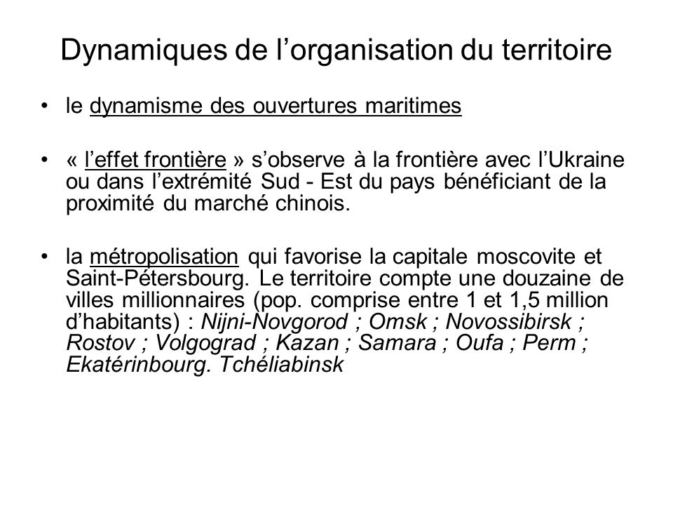 Dynamiques de lorganisation du territoire le dynamisme des ouvertures maritimes « leffet frontière » sobserve à la frontière avec lUkraine ou dans lex