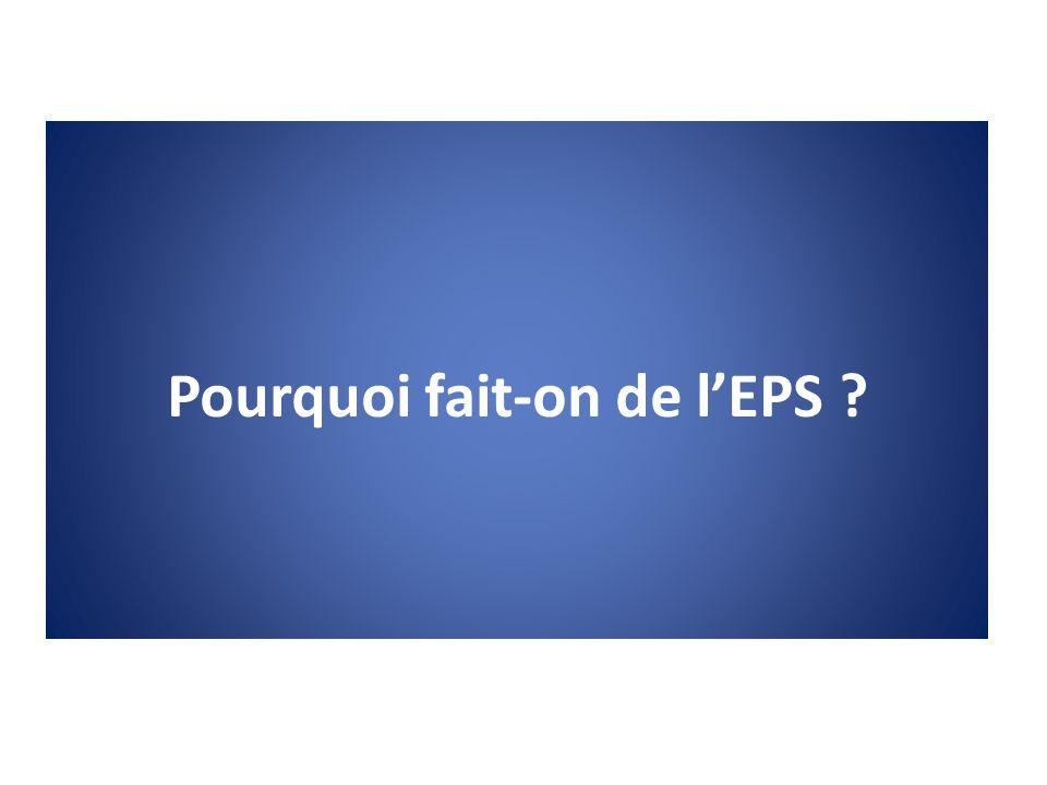 Que doit-on faire en EPS ?