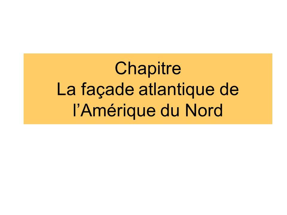 Chapitre La façade atlantique de lAmérique du Nord