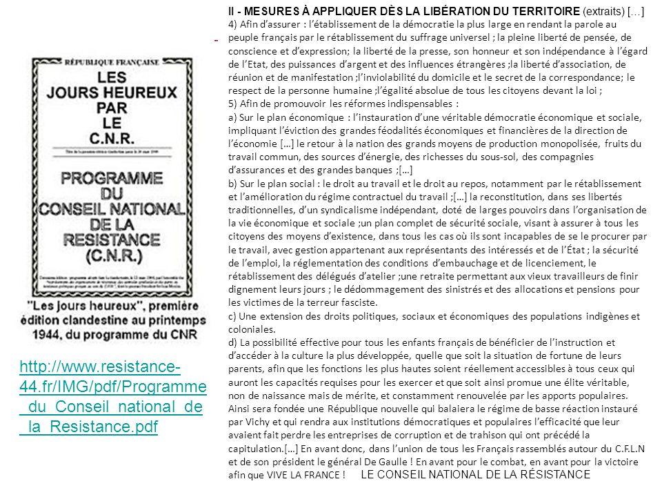 http://www.resistance- 44.fr/IMG/pdf/Programme _du_Conseil_national_de _la_Resistance.pdf II - MESURES À APPLIQUER DÈS LA LIBÉRATION DU TERRITOIRE (ex