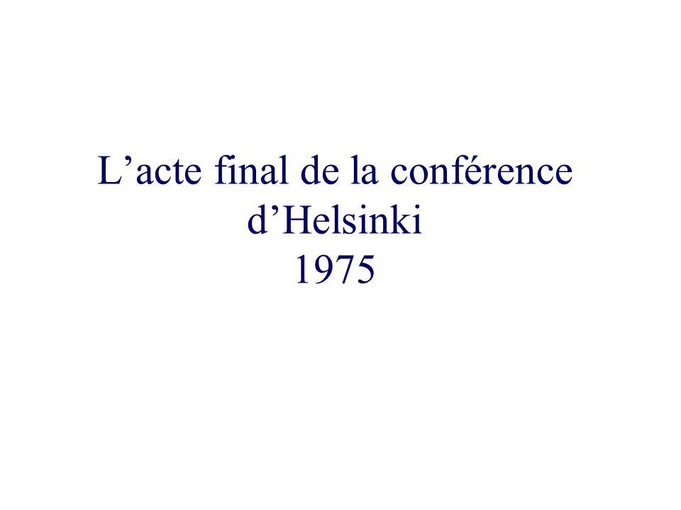 Lacte final de la conférence dHelsinki 1975