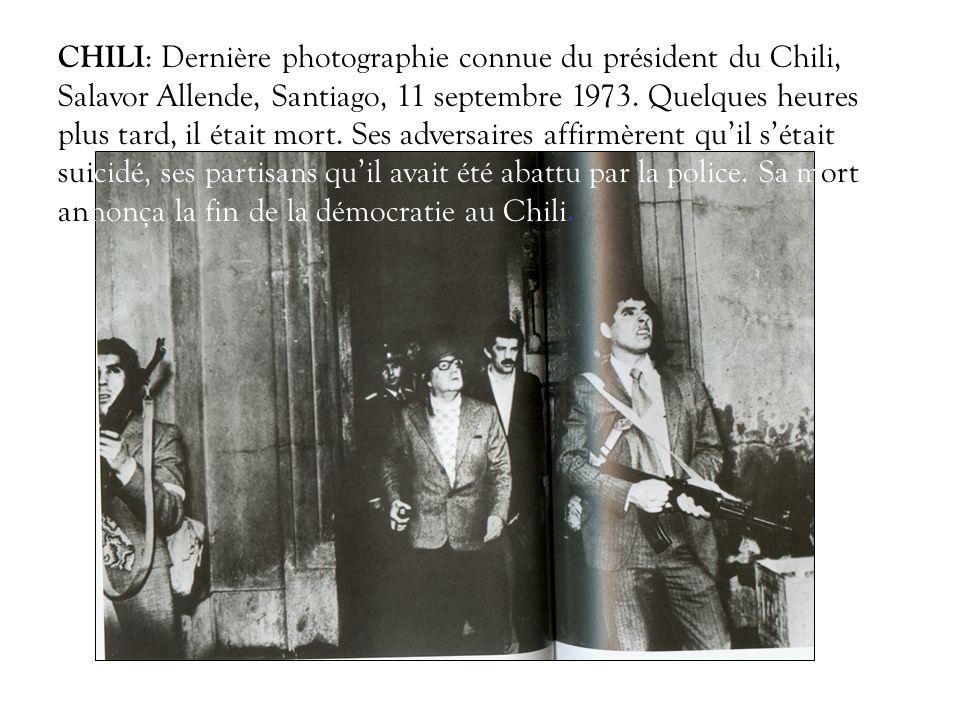 CHILI : Dernière photographie connue du président du Chili, Salavor Allende, Santiago, 11 septembre 1973. Quelques heures plus tard, il était mort. Se