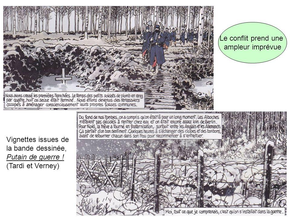 Vignettes issues de la bande dessinée, Putain de guerre ! (Tardi et Verney) Le conflit prend une ampleur imprévue