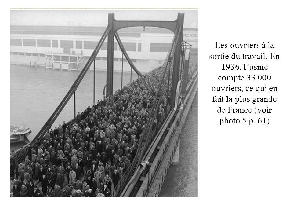 Les ouvriers à la sortie du travail. En 1936, lusine compte 33 000 ouvriers, ce qui en fait la plus grande de France (voir photo 5 p. 61)