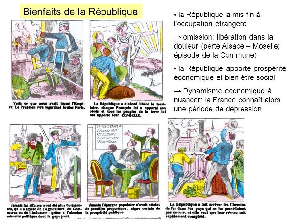 Bienfaits de la République la République a mis fin à loccupation étrangère omission: libération dans la douleur (perte Alsace – Moselle; épisode de la