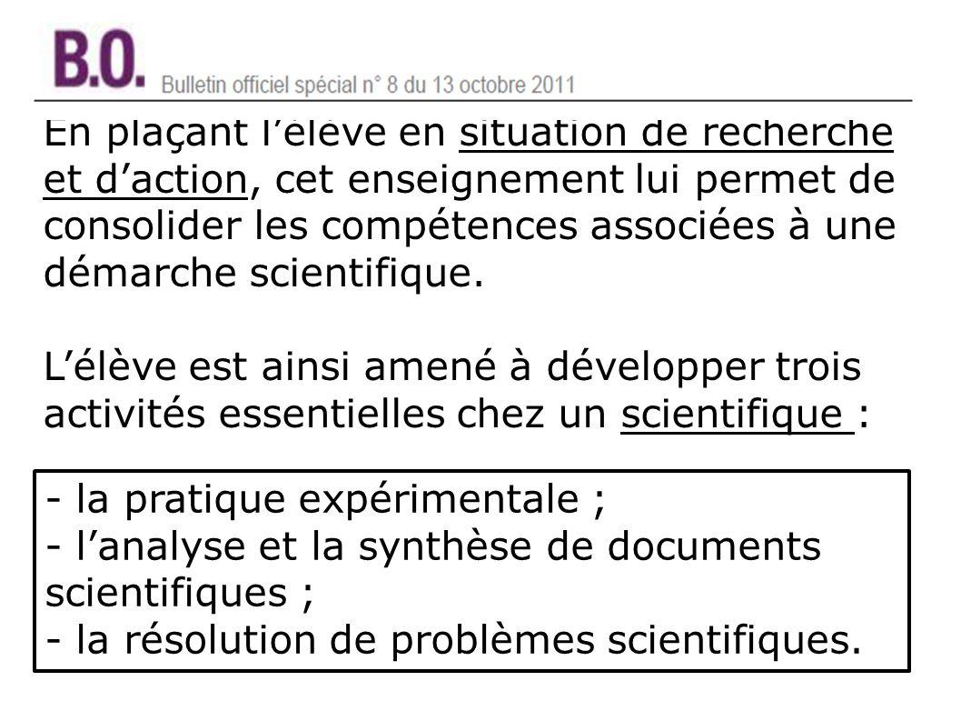 En plaçant lélève en situation de recherche et daction, cet enseignement lui permet de consolider les compétences associées à une démarche scientifique.