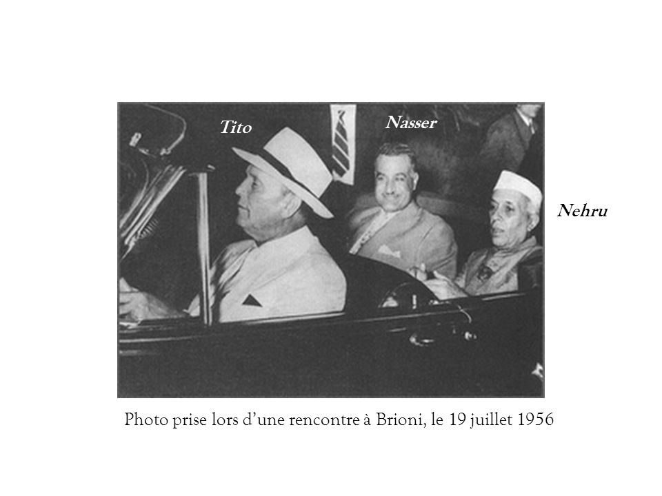 Nasser Nehru Tito Photo prise lors dune rencontre à Brioni, le 19 juillet 1956