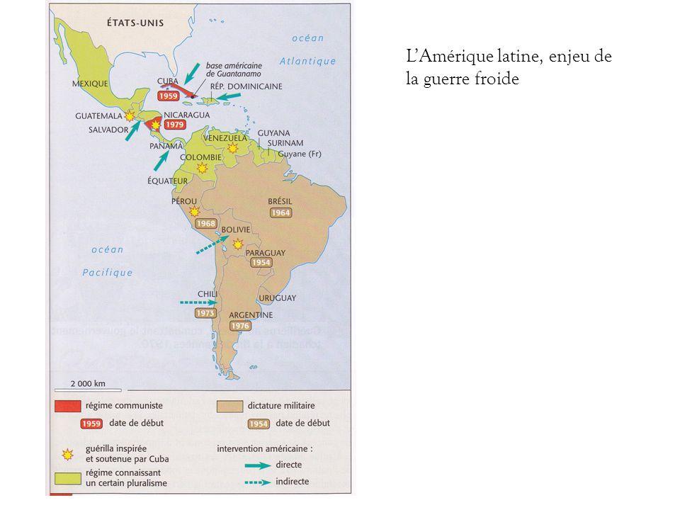 LAmérique latine, enjeu de la guerre froide
