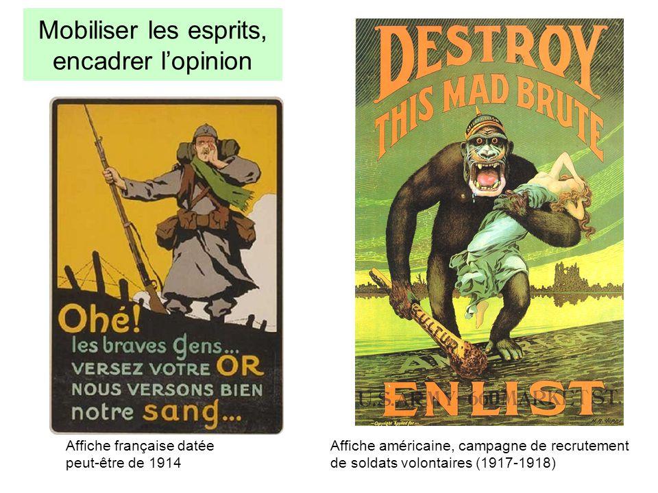 Mobiliser les esprits, encadrer lopinion Affiche américaine, campagne de recrutement de soldats volontaires (1917-1918) Affiche française datée peut-ê