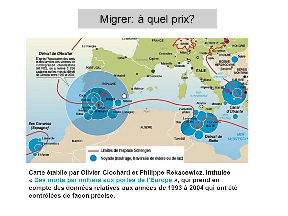 Migrer: à quel prix? Carte établie par Olivier Clochard et Philippe Rekacewicz, intitulée « Des morts par milliers aux portes de lEurope », qui prend