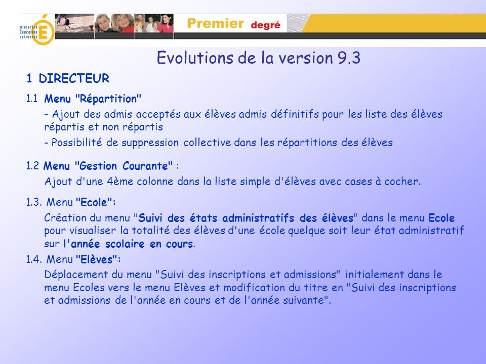 Evolutions de la version 9.3 1 DIRECTEUR 1.1Menu