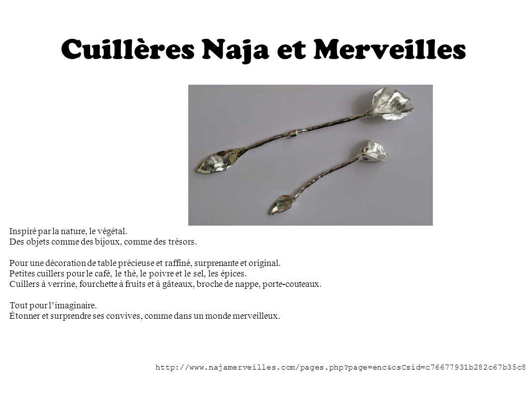 Cuillères Naja et Merveilles Inspiré par la nature, le végétal. Des objets comme des bijoux, comme des trésors. Pour une décoration de table précieuse