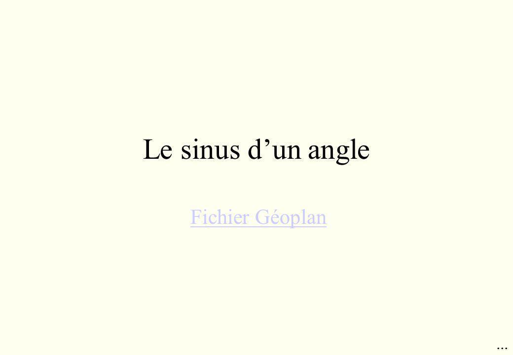 Le sinus dun angle Fichier Géoplan...