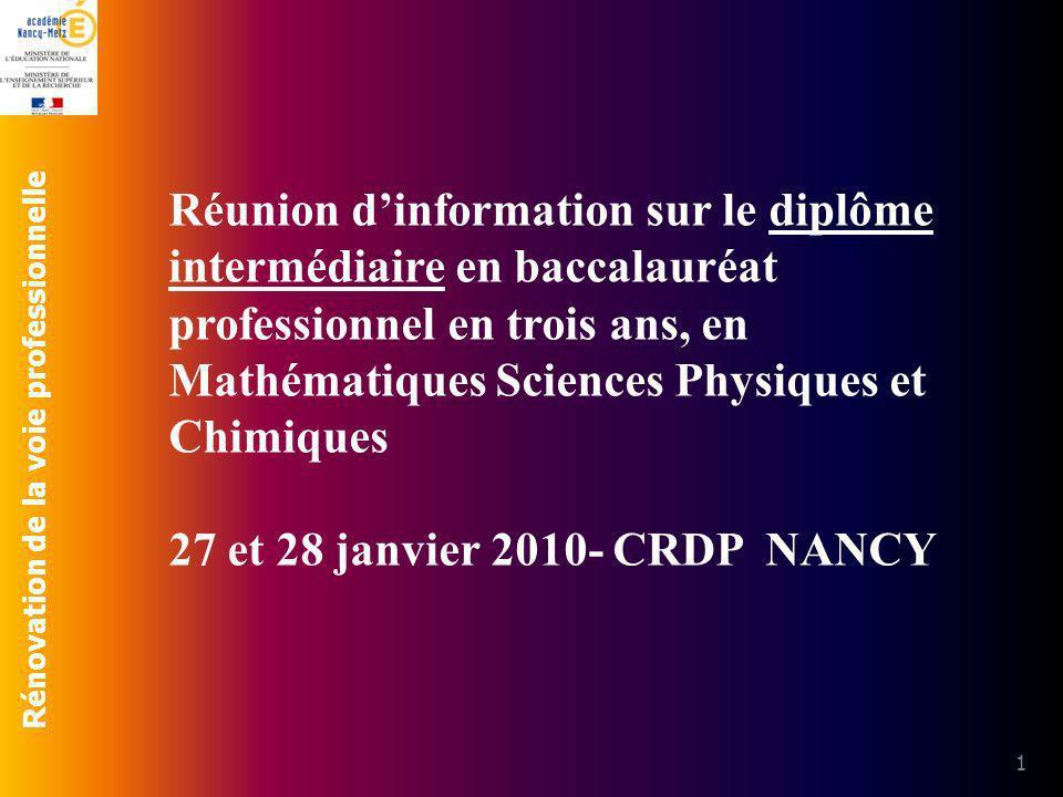 Rénovation de la voie professionnelle 1 Réunion dinformation sur le diplôme intermédiaire en baccalauréat professionnel en trois ans, en Mathématiques
