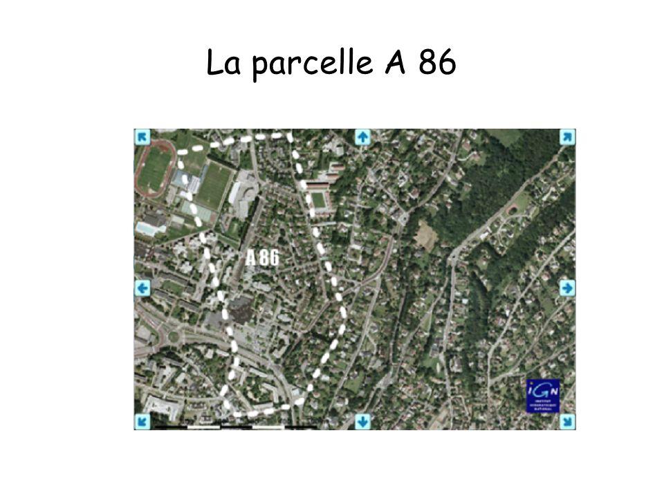 La parcelle A 86