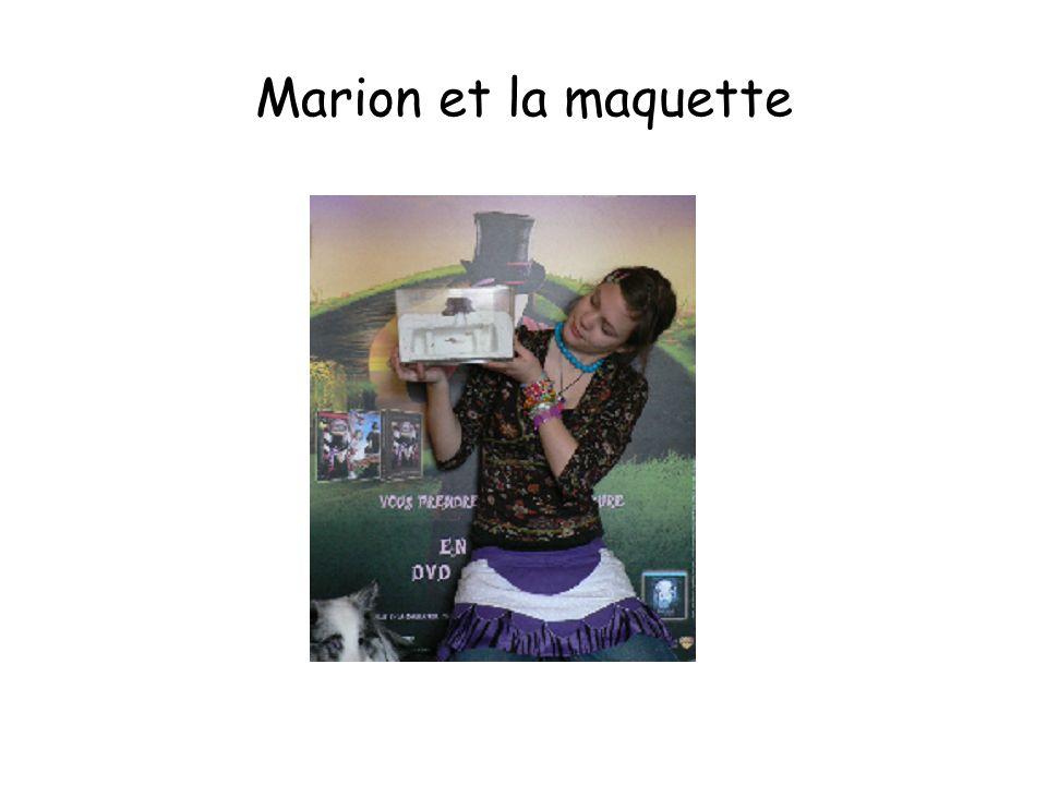 Marion et la maquette