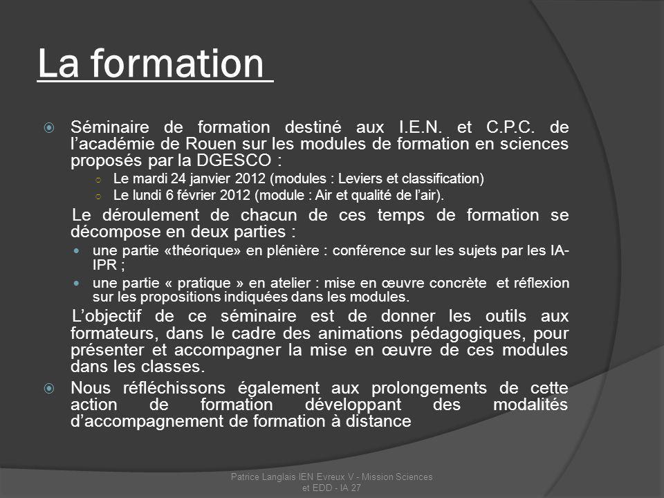 LE.D.D 17 écoles inscrites dans le dispositif académique des Etablissements du Développement Durable Patrice Langlais IEN Evreux V - Mission Sciences et EDD - IA 27