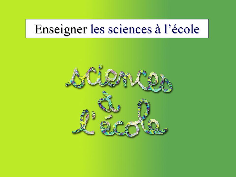 Enseigner les sciences à lécole