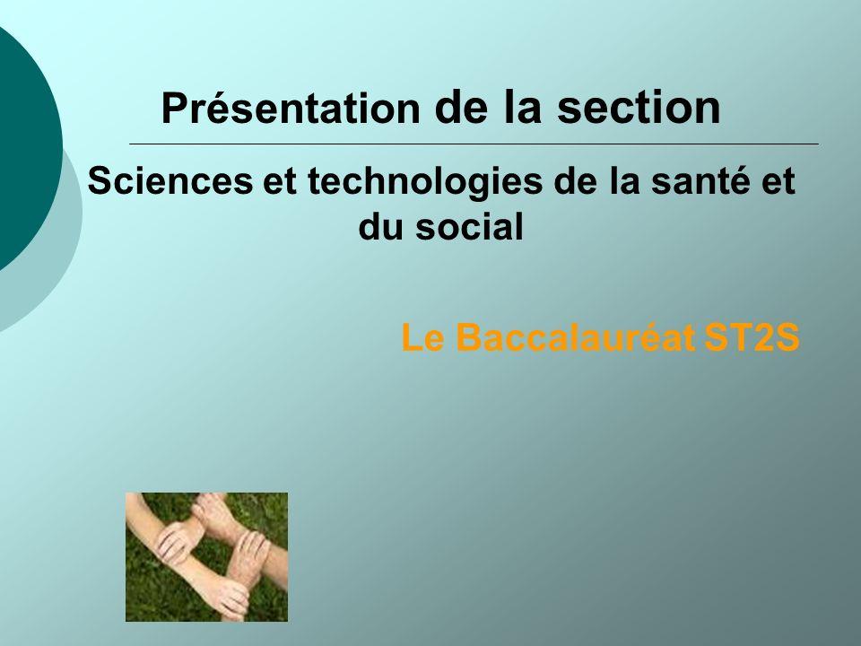 Un enseignement technologique Les sciences et techniques sanitaires et sociales Biologie et physiopathologie humaines Des activités interdisciplinaires