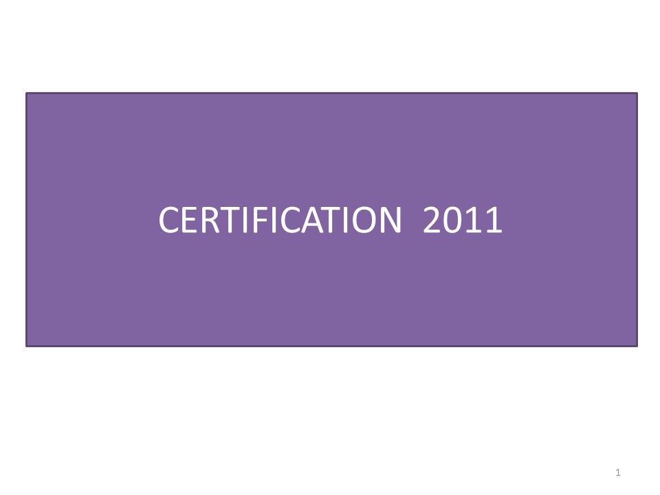 CERTIFICATION 2011 1