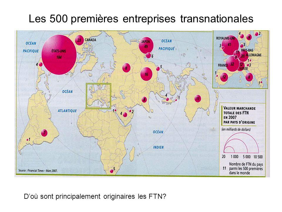 Les 500 premières entreprises transnationales Doù sont principalement originaires les FTN?